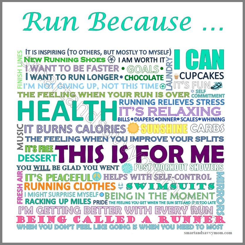 Run because - reasons to run smartandsavvymom2