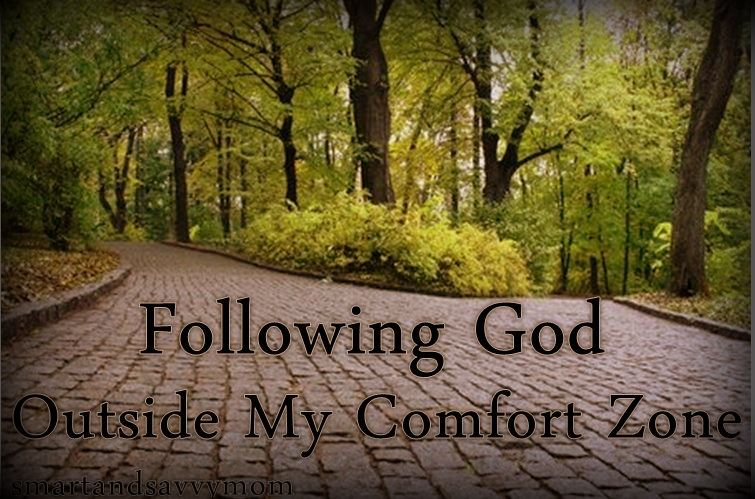follwing god outside my comfort zone title image smartandsavvymom -