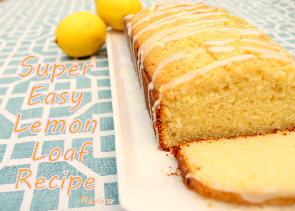 Super Easy Lemon Loaf Recipe Review, no skill required easy to make and delicious for non cooks like me!