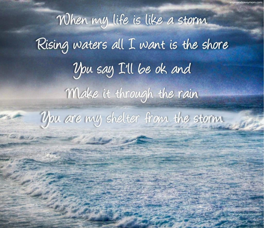 when my life is like a storm rising water all I want is the shore you say - addison road lyrics