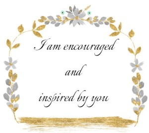 encouraged and inspired quote